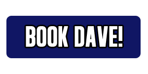 Book Dave!