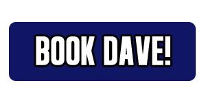 Book Dave!